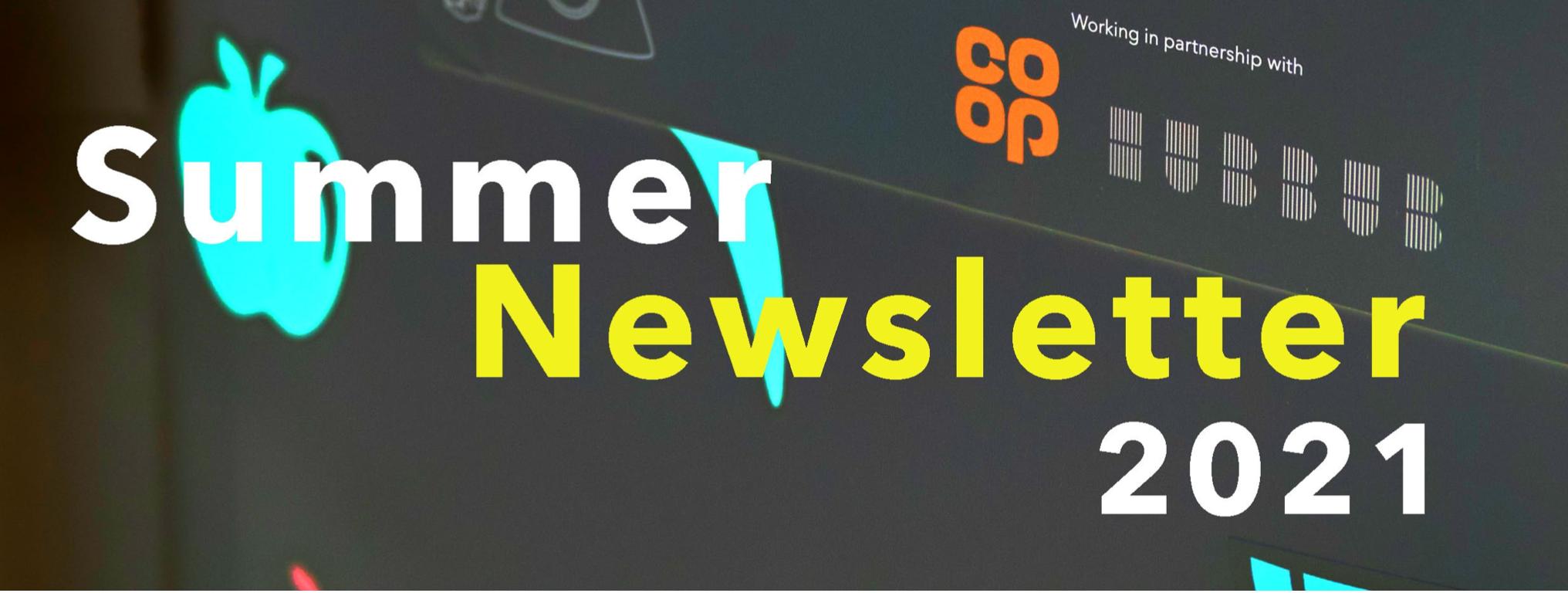 Our Summer Newsletter